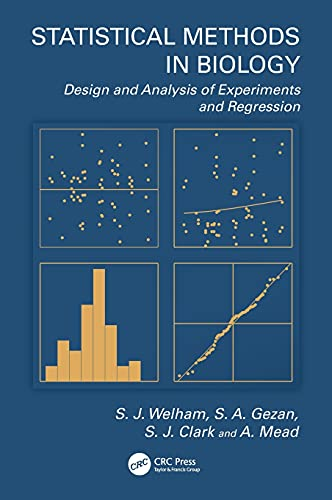 9781439808788: Statistical Methods in Biology: Design and Analysis of Experiments and Regression