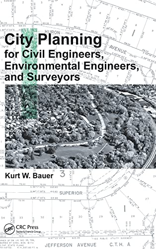 9781439808924: City Planning for Civil Engineers, Environmental Engineers, and Surveyors