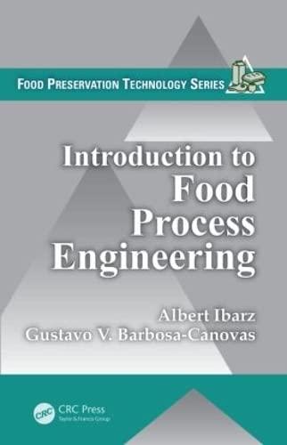 Introduction to Food Process Engineering (Food Preservation: Albert Ibarz; Gustavo