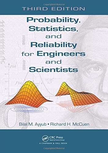 Probability Statistics And Reliability For Engineers And: Ayyub,B.M.