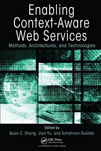 9781439809853: Enabling Context-Aware Web Services: Methods, Architectures, and Technologies