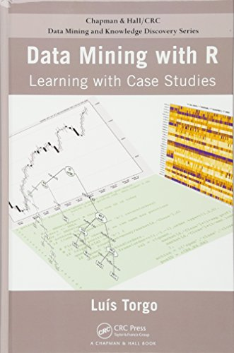9781439810187: Data Mining with R: Learning with Case Studies