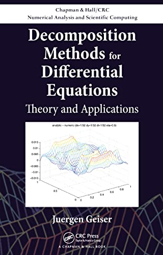 9781439810965: Decomposition Methods for Differential Equations: Theory and Applications (Chapman & Hall/CRC Numerical Analysis and Scientific Computing Series)