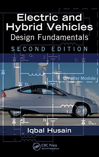 9781439811757: Electric and Hybrid Vehicles: Design Fundamentals, Second Edition