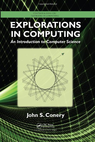 Explorations in Computing: An Introduction to Computer: John S. Conery