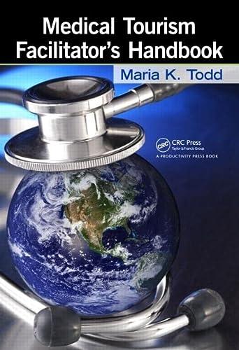 9781439812839: Medical Tourism Facilitator's Handbook