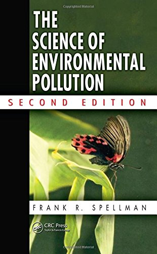 9781439813027: The Science of Environmental Pollution, Second Edition
