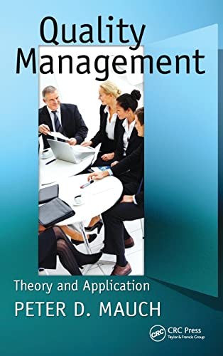 9781439813805: Quality Management: Theory and Application