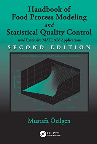 Handbook of Food Process Modeling and Statistical Quality Control, Second Edition: Ozilgen, Mustafa