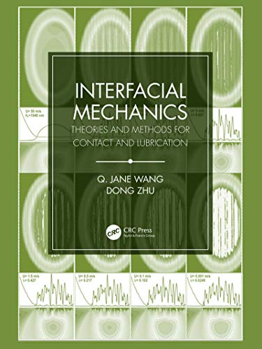 9781439815106: Interfacial Mechanics: Theories and Methods for Contact and Lubrication