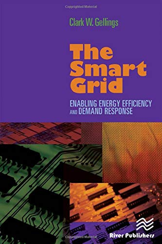 9781439815748: The Smart Grid: Enabling Energy Efficiency and Demand Response