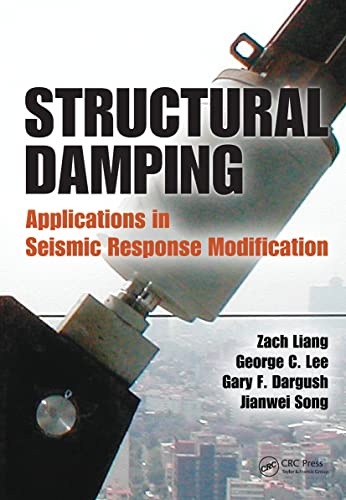9781439815823: Structural Damping: Applications in Seismic Response Modification (Advances in Earthquake Engineering)