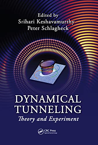 9781439816653: Dynamical Tunneling: Theory and Experiment