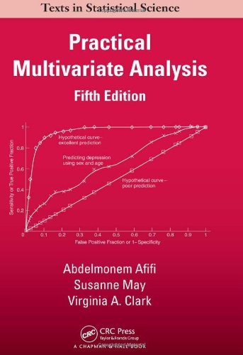 9781439816806: Practical Multivariate Analysis, Fifth Edition (Chapman & Hall/CRC Texts in Statistical Science)
