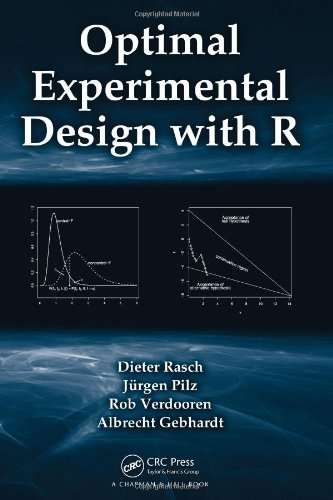 9781439816974: Optimal Experimental Design with R