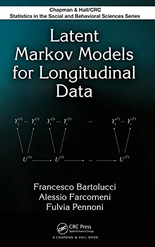 9781439817087: Latent Markov Models for Longitudinal Data (Chapman & Hall/CRC Statistics in the Social and Behavioral Sciences)