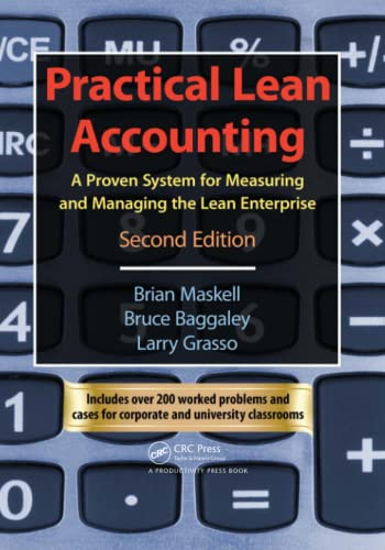 9781439817162: Practical Lean Accounting: A Proven System for Measuring and Managing the Lean Enterprise, Second Edition