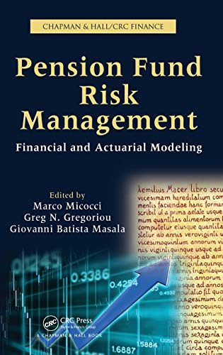9781439817520: Pension Fund Risk Management: Financial and Actuarial Modeling (Chapman Hall/Crc Finance)