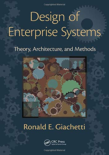 9781439818237: Design of Enterprise Systems: Theory, Architecture, and Methods