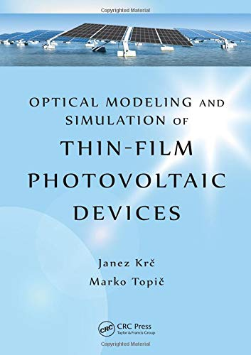 9781439818497: Optical Modeling and Simulation of Thin-Film Photovoltaic Devices