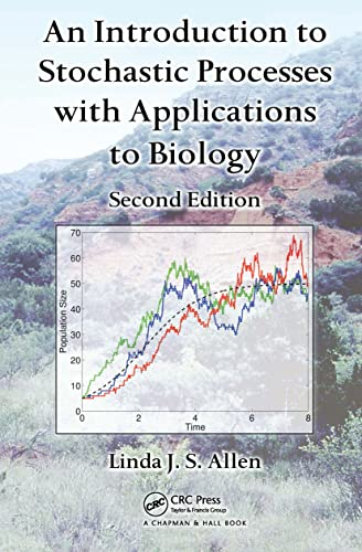 9781439818824: An Introduction to Stochastic Processes with Applications to Biology, Second Edition