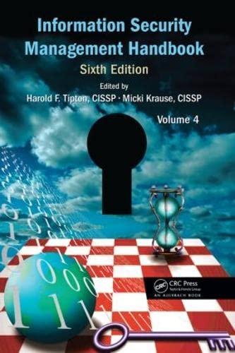 9781439819029: Information Security Management Handbook, Volume 4