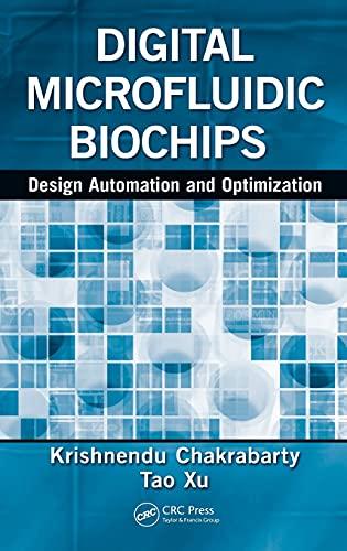 9781439819159: Digital Microfluidic Biochips: Design Automation and Optimization