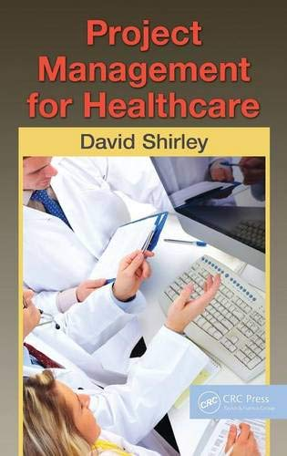 9781439819531: Project Management for Healthcare (ESI International Project Management Series)