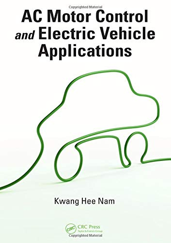 9781439819630: AC Motor Control and Electrical Vehicle Applications