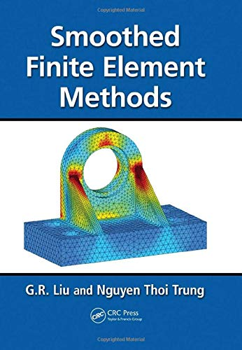 9781439820278: Smoothed Finite Element Methods
