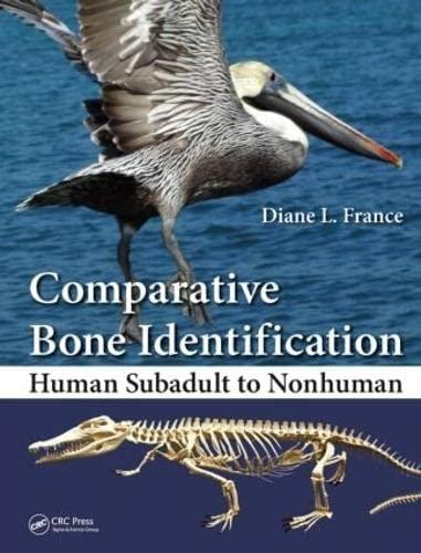 9781439820438: Comparative Bone Identification: Human Subadult to Nonhuman