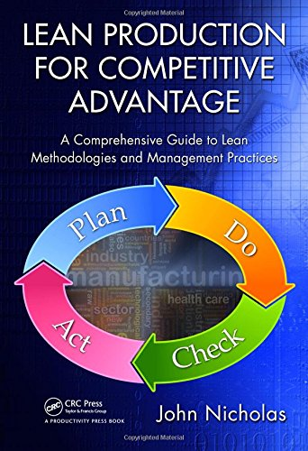 9781439820964: Lean Production for Competitive Advantage: A Comprehensive Guide to Lean Methodologies and Management Practices