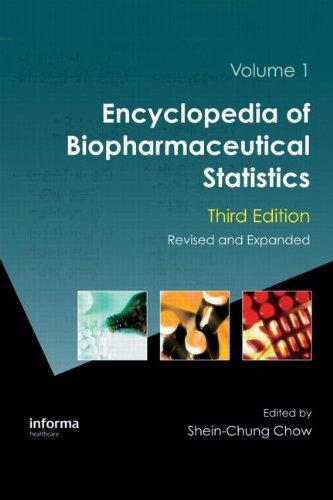 9781439822456: Encyclopedia of Biopharmaceutical Statistics, Third Edition (Chow, Encyclopedia of Biopharmaceutical Statistics)