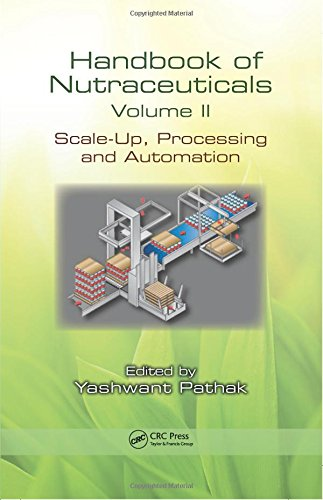 2: Handbook of Nutraceuticals Volume II: Scale-Up,: Pathak, Yashwant Vishnupant