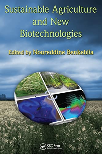 9781439825044: Sustainable Agriculture and New Biotechnologies (Advances in Agroecology)