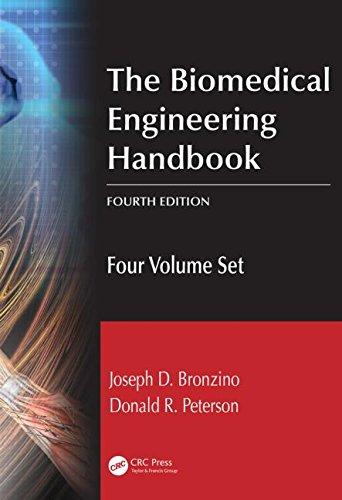 The Biomedical Engineering Handbook, Fourth Edition: Four Volume Set: Bronzino, Joseph D., Peterson...