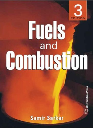 9781439825419: Fuels and Combustion: Third Edition