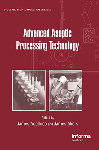 Advanced Aseptic Processing Technology: Agalloco J.