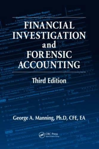 9781439825662: Financial Investigation and Forensic Accounting, Third Edition