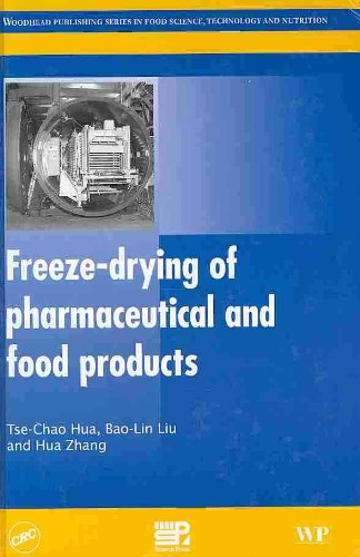 9781439825983: Freeze-drying of Pharmaceutical and Food Products (Woodhead Publishing Seriesi N Food Science, Technology and Nutrition)