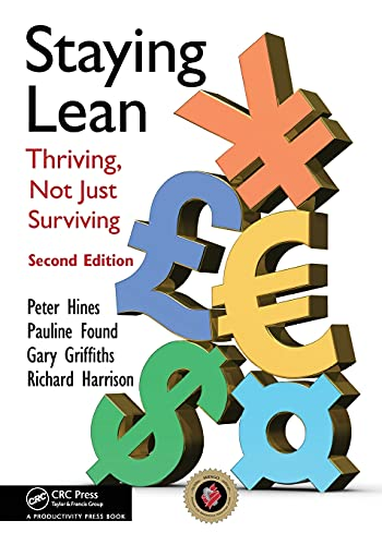 9781439826171: Staying Lean: Thriving, Not Just Surviving, Second Edition
