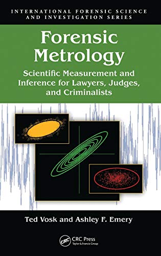 9781439826195: Forensic Metrology: Scientific Measurement and Inference for Lawyers, Judges, and Criminalists (International Forensic Science and Investigation)