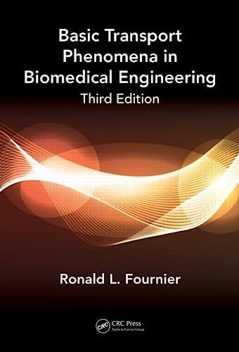9781439826706: Basic Transport Phenomena in Biomedical Engineering,Third Edition