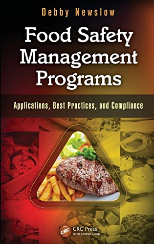 9781439826799: Food Safety Management Programs: Applications, Best Practices, and Compliance