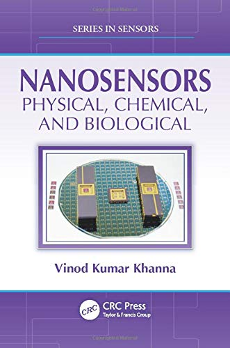 9781439827123: Nanosensors: Physical, Chemical, and Biological (Series in Sensors)