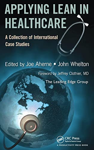 9781439827390: Applying Lean in Healthcare: A Collection of International Case Studies