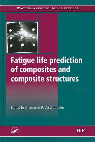 Fatigue Life Prediction of Composites and Composite Structures (Hardback)