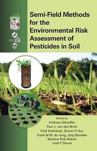 9781439828588: Semi-Field Methods for the Environmental Risk Assessment of Pesticides in Soil