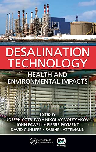 9781439828908: Desalination Technology: Health and Environmental Impacts
