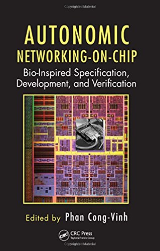 9781439829110: Autonomic Networking-on-Chip: Bio-Inspired Specification, Development, and Verification (Embedded Multi-Core Systems)